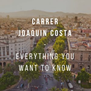 Carrer Joaquin Costa -Everything you want to know