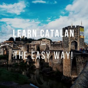 Learn Catalan - The Easy Way!