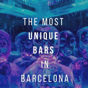 The Most Unique Bars in Barcelona