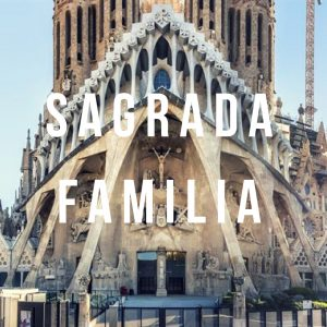 Sagrada Familia – an intro to Barcelona's most famous building