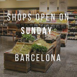 Shops open on Sunday in Barcelona