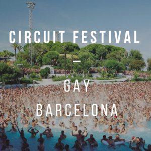 Circuit Festival - Gay Barcelona