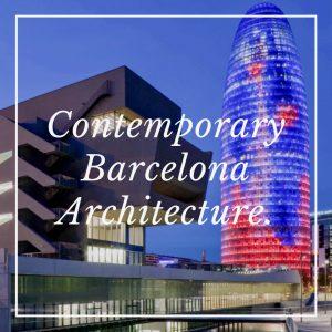 Contemporary Barcelona Architecture