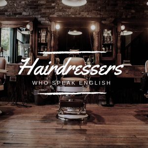 Top 5 English Speaking Hairdressers Barcelona