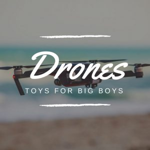 Drones in Barcelona – Toys for (BIG) Boys!