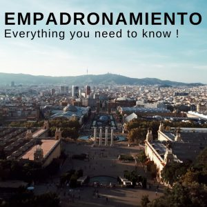 Barcelona Empadronamiento : Everything you need to know!