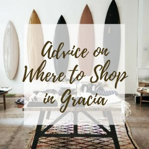 Shopping in Barcelona: Advice on Where to Shop in Gracia