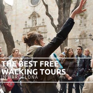 The Best Free Walking Tours in Barcelona