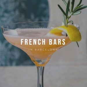 French Bars in Barcelona - French Style is Everywhere!