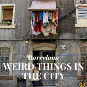 Strange in Barcelona: Weird Things in the City