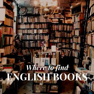 English Books in Barcelona – Where to find an English Bookstore in Barcelona?