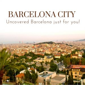 Barcelona City – uncovered Barcelona just for you!