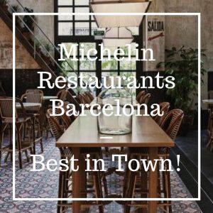 Michelin Restaurants Barcelona – Best in Town!