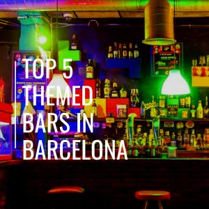 Top 5 Themed Bars In Barcelona