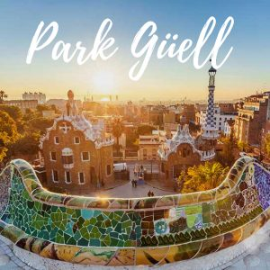 Park Guell – personal guide to Barcelona's most famous park!