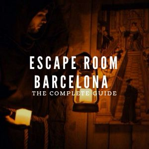 Room Escape Barcelona : The Complete guide