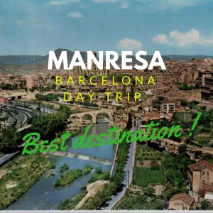 Day Trip From Barcelona: To Manresa !