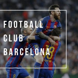 Barcelona and Football: Football Club Barcelona