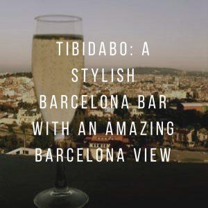 Tibidabo: A stylish Barcelona Bar with an amazing Barcelona view