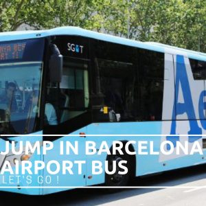 Jump in Barcelona Airport Bus!
