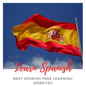 Get your free Spanish lessons! – Best Spanish free learning Websites