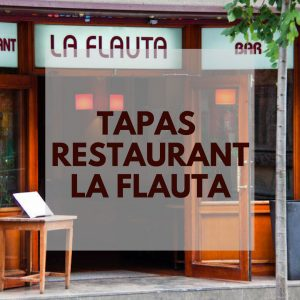 La Flauta Barcelona Tapas Restaurant - A Favourite of the Locals!