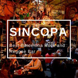 Best Barcelona Rock and Reggae Bar: Sincopa