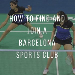 Barcelona sport session: How to find and join a Barcelona Sports Club