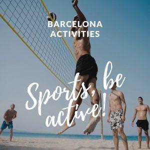 Barcelona Activities – Sports, be active!