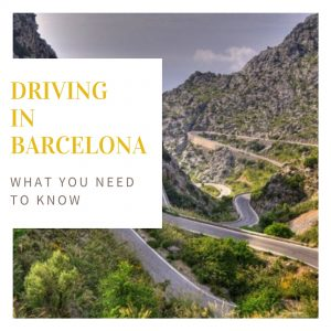 Driving in Barcelona: What You Need to Know