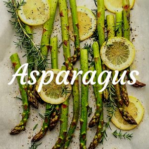 Asparagus: Where-the-hell-is-the-week-gone Dinner