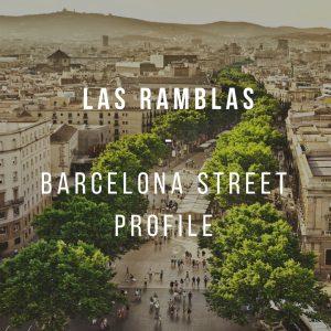 Barcelona Street Profile: Las Ramblas