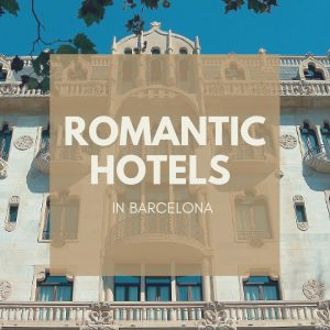 Romantic Hotels Barcelona - Top 10