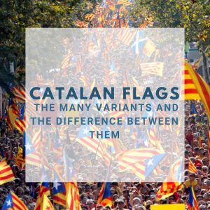 Catalan Flags: The Many Variants and the Difference Between Them