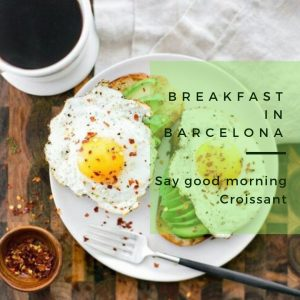 Breakfast in Barcelona: Say Good Morning, Croissant!