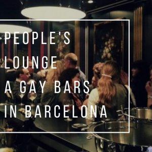People's Lounge - Gay Bars in Barcelona