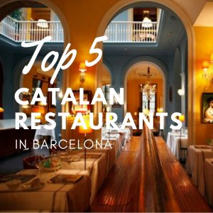 Top 5 Catalan Restaurants in Barcelona