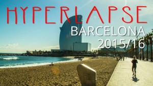 Barcelona Hyperlapse 2015/16