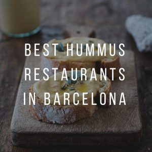 Best Hummus restaurants in Barcelona