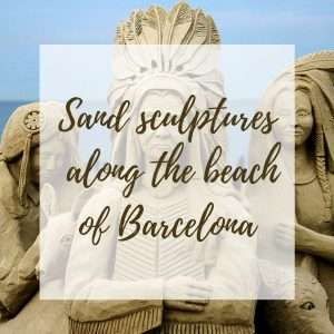 Sand sculptures along the beach of Barcelona