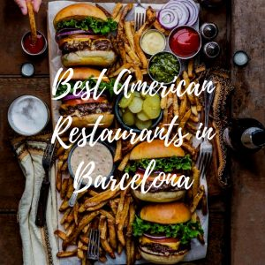 Best American Restaurants in Barcelona