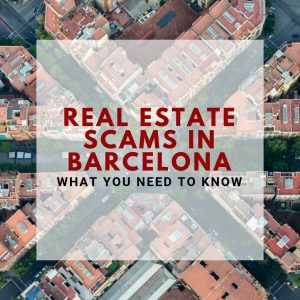 Real Estate Scams in Barcelona
