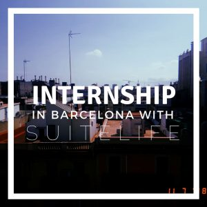Internship in Barcelona with SuiteLife!