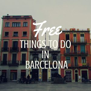 Free Things to do in Barcelona!