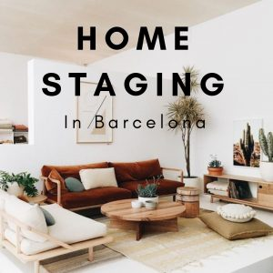 Home Staging in Barcelona - Make People Fall in Love With Your Property