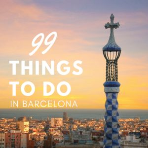 99 Things to Do in Barcelona - Experience the Real Barcelona