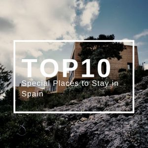 Top 10 Special Places to Stay in Spain