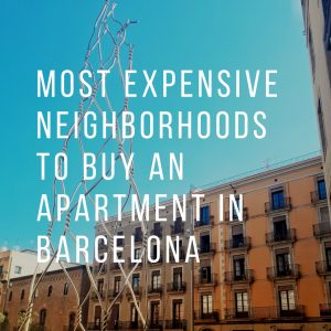 Ranking: Most Expensive Neighborhoods to Buy an Apartment in Barcelona