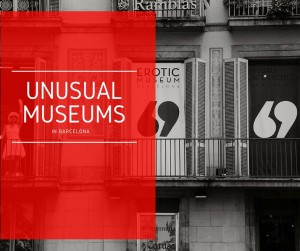 Unusual Museums in Barcelona: The Top 7