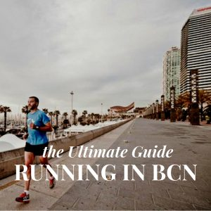 Running in Barcelona: the Ultimate Guide